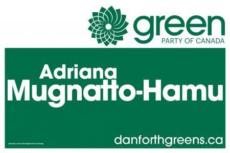 Toronto-Danforth candidate lawn sign